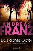 Cover-Bild zu Das achte Opfer von Franz, Andreas