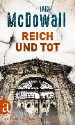 Cover-Bild zu Mcdowall, Iain: Reich und tot (eBook)