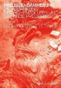 Cover-Bild zu Preußendämmerung von Biskup, Thomas (Hrsg.)