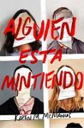 Cover-Bild zu McManus, Karen M.: Alguien Está Mintiendo / One of Us Is Lying