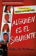 Cover-Bild zu McManus, Karen M.: Alguien Es El Siguiente / One of Us Is Next: The Sequel to One of Us Is Lying