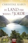 Cover-Bild zu Im Land der weiten Fjorde von Kabus, Christine