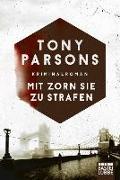Cover-Bild zu Parsons, Tony: Mit Zorn sie zu strafen