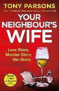 Cover-Bild zu Parsons, Tony: Your Neighbour's Wife
