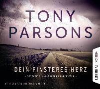 Cover-Bild zu Parsons, Tony: Dein finsteres Herz