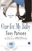 Cover-Bild zu Parsons, Tony: One for My Baby