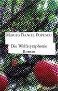 Cover-Bild zu Popescu, Marius Daniel: Die Wolfssymphonie