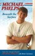 Cover-Bild zu Phelps, Michael: Beneath the Surface