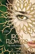 Cover-Bild zu Iron Flowers - Die Rebellinnen von Banghart, Tracy