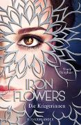 Cover-Bild zu Iron Flowers 2 - Die Kriegerinnen von Banghart, Tracy