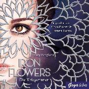 Cover-Bild zu Iron Flowers. Die Kriegerinnen [2] (Audio Download) von Banghart, Tracy
