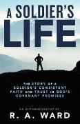 Cover-Bild zu A Soldier's Life (eBook) von Ward, R. A.