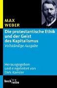 Cover-Bild zu Die protestantische Ethik und der Geist des Kapitalismus von Weber, Max