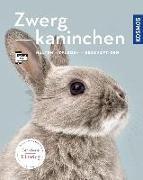 Cover-Bild zu Zwergkaninchen von Beck, Angela