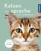 Cover-Bild zu Katzensprache von Rauth-Widmann, Brigitte