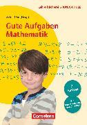 Cover-Bild zu Lehrerbücherei Grundschule, Gute Aufgaben Mathematik (7. Auflage), Heterogenität nutzen - 30 gute Aufgaben - Für die Klassen 1 bis 4, Buch mit Kopiervorlagen und CD-ROM von Adleff, Barbara