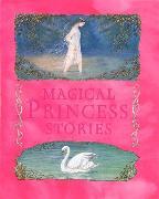 Cover-Bild zu Magical Princess Stories von Impey, Rose