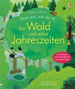 Cover-Bild zu Milbourne, Anna: Guck mal, wer da ist! Der Wald und seine Jahreszeiten