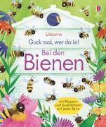 Cover-Bild zu Milbourne, Anna: Guck mal, wer da ist! Bei den Bienen