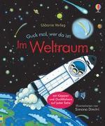 Cover-Bild zu Milbourne, Anna: Guck mal, wer da ist! Im Weltraum