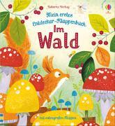 Cover-Bild zu Milbourne, Anna: Mein erstes Entdecker-Klappenbuch: Im Wald