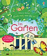 Cover-Bild zu Milbourne, Anna: Guck mal, wer da ist! Im Garten