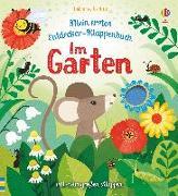 Cover-Bild zu Milbourne, Anna: Mein erstes Entdecker-Klappenbuch: Im Garten