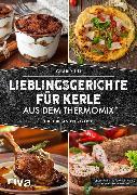 Cover-Bild zu Lieblingsgerichte für Kerle aus dem Thermomix® (eBook) von Till, Charly