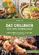 Cover-Bild zu Das Grillbuch für den Thermomix® (eBook) von Till, Charly