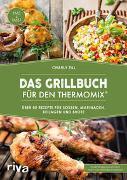 Cover-Bild zu Das Grillbuch für den Thermomix® von Till, Charly