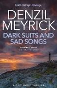 Cover-Bild zu Meyrick, Denzil: Dark Suits and Sad Songs (eBook)