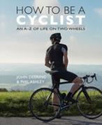 Cover-Bild zu Ashley, Phil (Fotograf): How to be a Cyclist (eBook)
