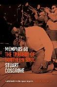 Cover-Bild zu Cosgrove, Stuart: Memphis 68 (eBook)