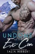 Cover-Bild zu Undone by the Ex-Con von Hibbert, Talia