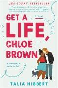 Cover-Bild zu Get a Life, Chloe Brown (eBook) von Hibbert, Talia
