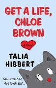 Cover-Bild zu Get a Life, Chloe Brown von Hibbert, Talia