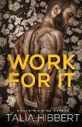 Cover-Bild zu Work For It von Hibbert, Talia