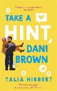 Cover-Bild zu Take a Hint, Dani Brown von Hibbert, Talia