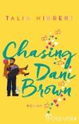 Cover-Bild zu Chasing Dani Brown (eBook) von Hibbert, Talia