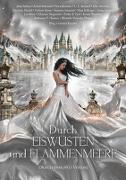 Cover-Bild zu Durch Eiswüsten und Flammenmeere von Behrendt, Astrid