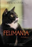 Cover-Bild zu Felimania von Schäfer, Silke (Hrsg.)