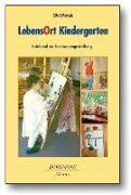 Cover-Bild zu LebensOrt Kindergarten von Schönrade, Silke
