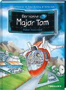 Cover-Bild zu Der kleine Major Tom. Band 7: Außer Kontrolle! von Flessner, Bernd