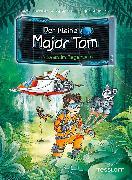 Cover-Bild zu Der kleine Major Tom, Band 8: Verloren im Regenwald (eBook) von Schilling, Peter