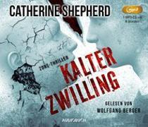 Cover-Bild zu Kalter Zwilling von Shepherd, Catherine