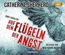 Cover-Bild zu Auf den Flügeln der Angst von Shepherd, Catherine