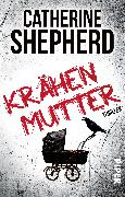 Cover-Bild zu Krähenmutter von Shepherd, Catherine