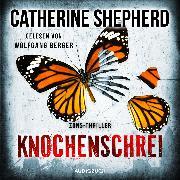 Cover-Bild zu Knochenschrei (Ungekürzt) (Audio Download) von Shepherd, Catherine