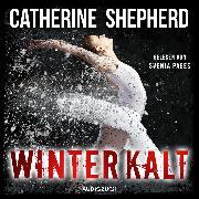 Cover-Bild zu Winterkalt (ungekürzt) (Audio Download) von Shepherd, Catherine