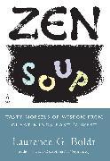 Cover-Bild zu Zen Soup von Boldt, Laurence G.